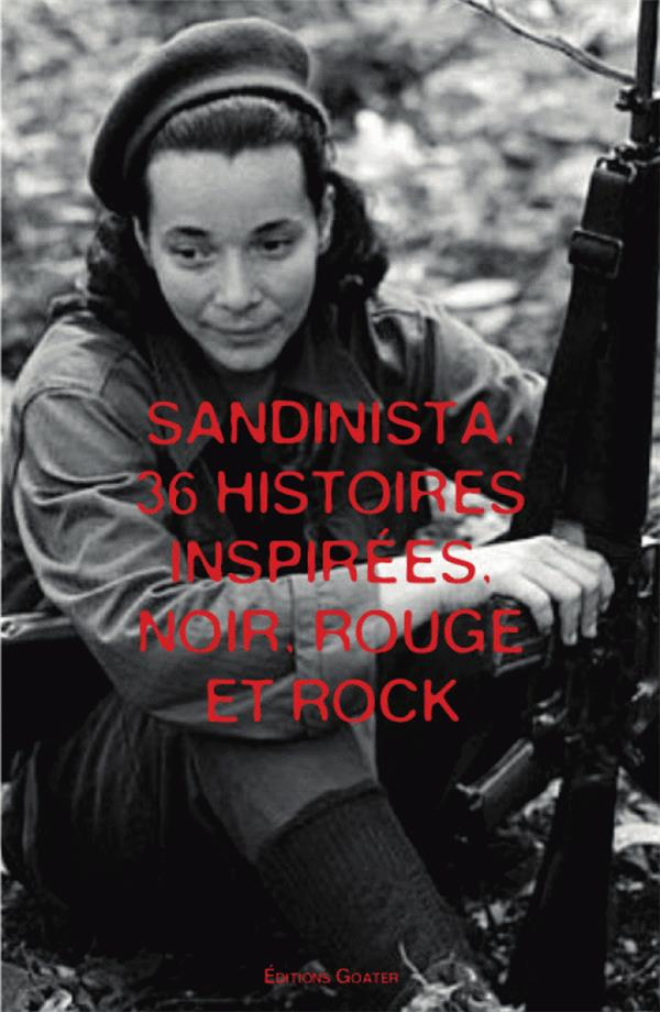 Sandinista, The Clash Sandinista, The Clash : 12 histoires inspirées, noir, rouge et rock, Vol. 1 Sandinista, The Clash : 12 histoires inspirées, noir et rock, Vol. 2 Sandinista, The Clash : 12 histoires inspirées, noir et rock, Vol. 3